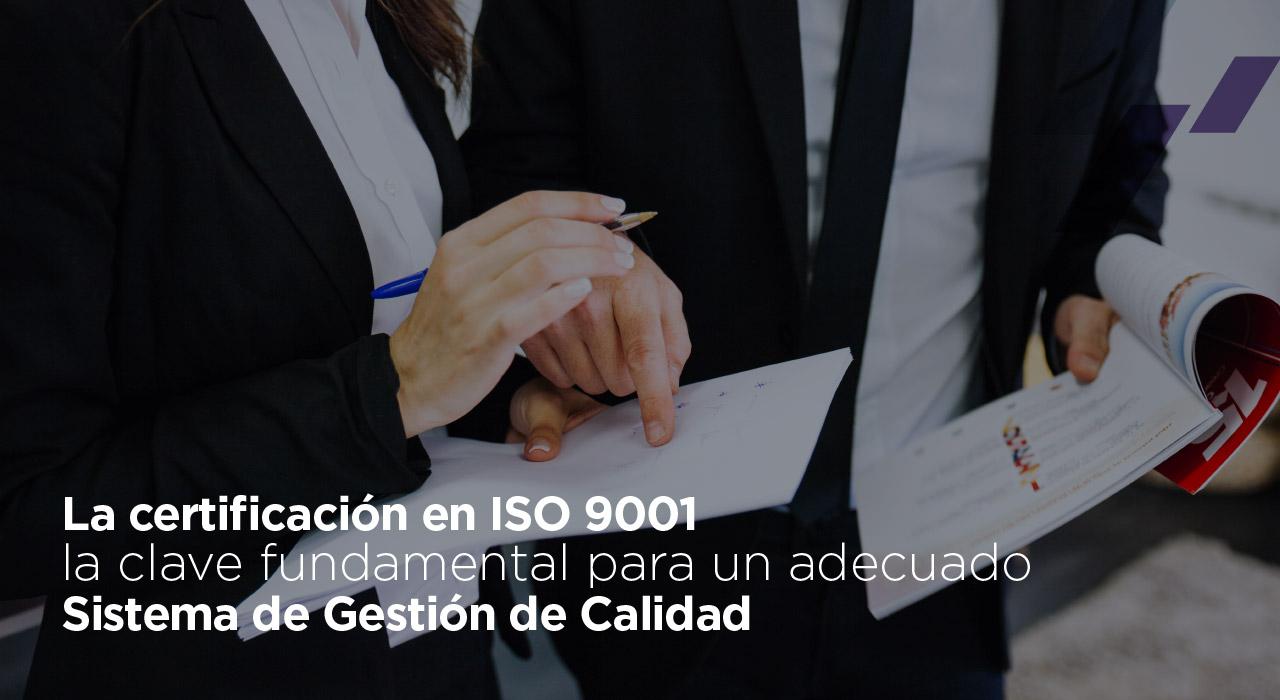 La Importancia de contar con el Certificado en ISO 9001