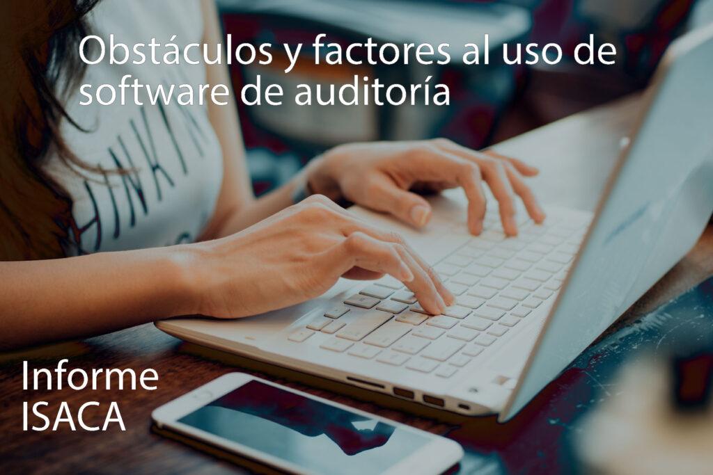 Obstáculos y factores al uso de software de auditoría