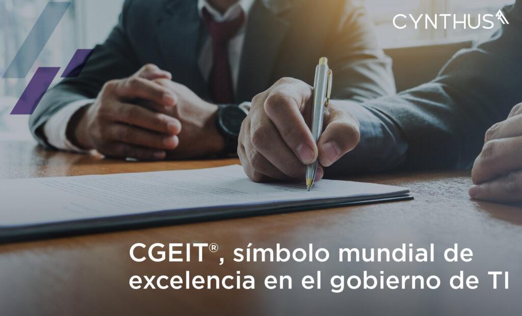 La certificación CGEIT para prácticas de gobierno de TI empresarial