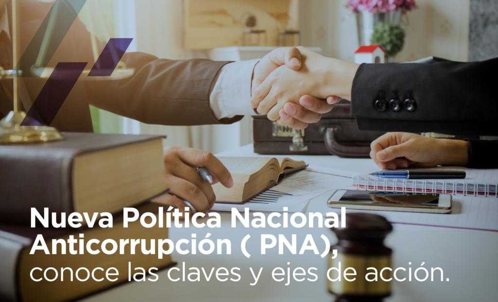 Política Nacional Anticorrupción ( PNA)