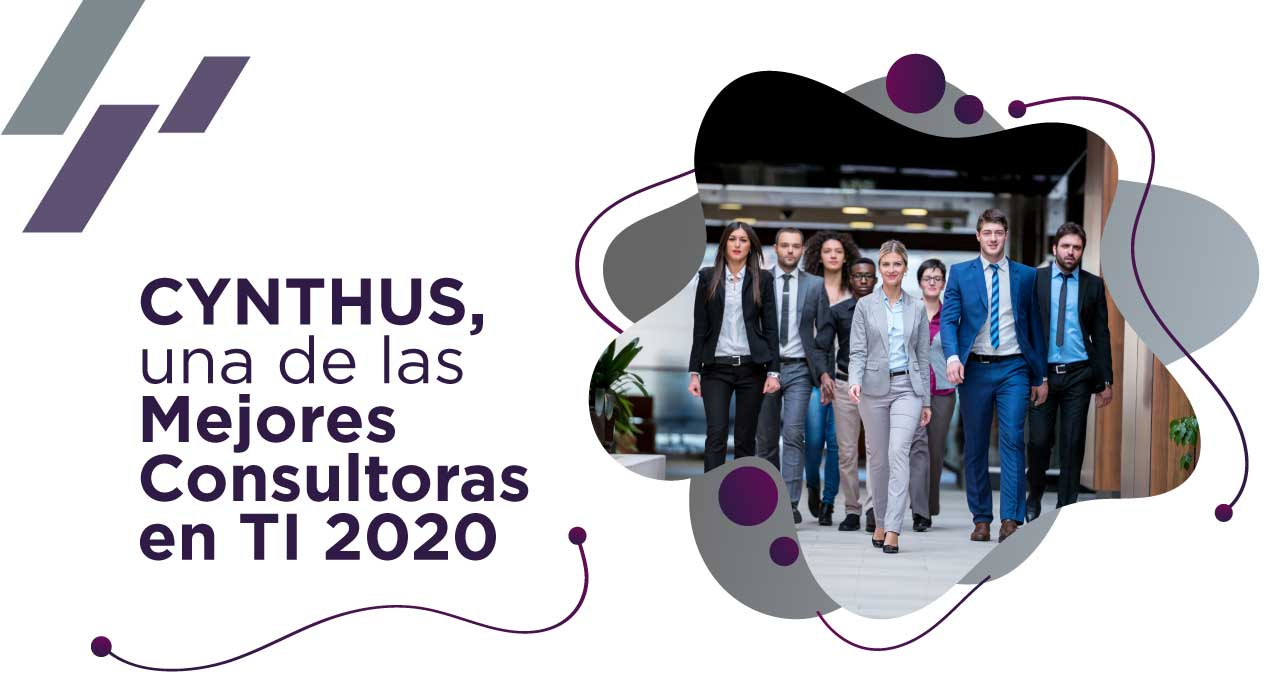 Revista Consultoría TI 2020. CYNTHUS reconocido como una de Las Mejores Consultoras en TI